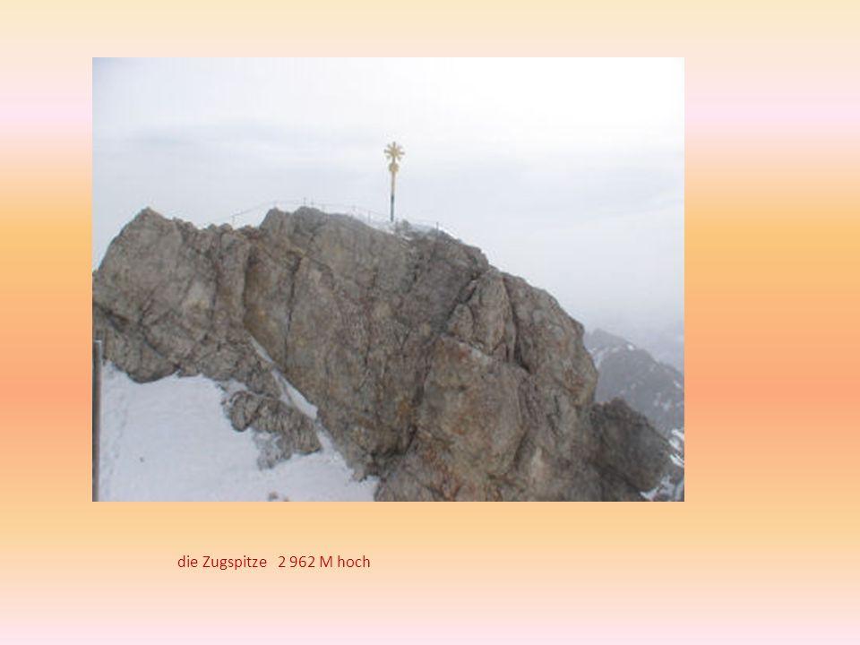 die Zugspitze 2 962 M hoch