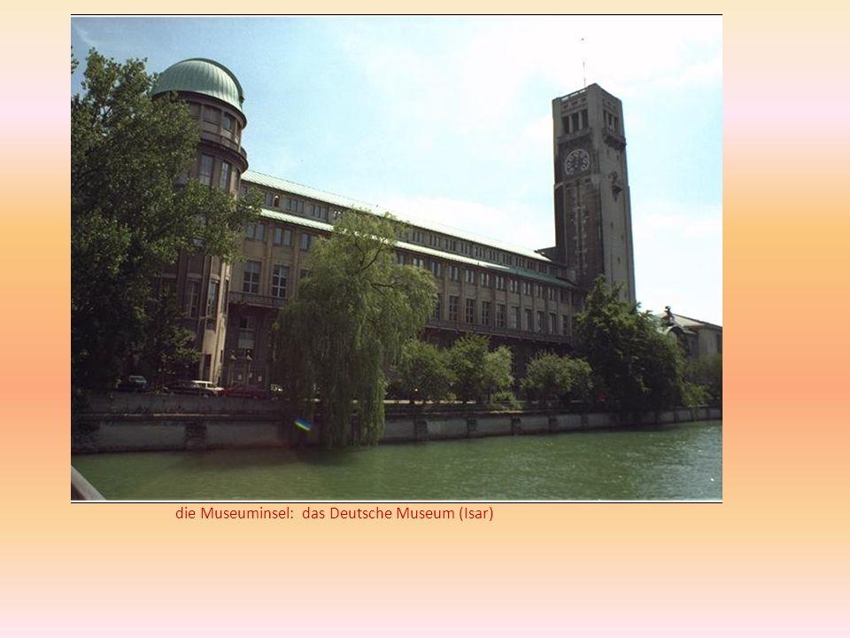 die Museuminsel: das Deutsche Museum (Isar)