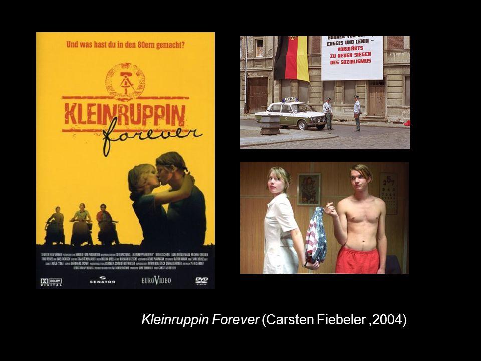 Kleinruppin Forever (Carsten Fiebeler,2004)