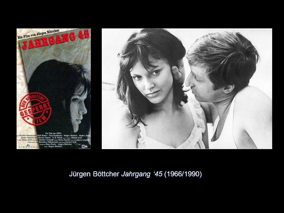Jürgen Böttcher Jahrgang 45 (1966/1990)
