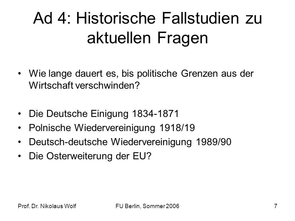 Prof.Dr. Nikolaus WolfFU Berlin, Sommer 20068 Das Programm DatumThema 15.