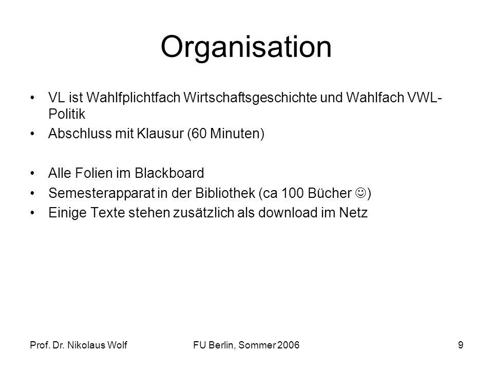Prof. Dr. Nikolaus WolfFU Berlin, Sommer 200610 in medias res