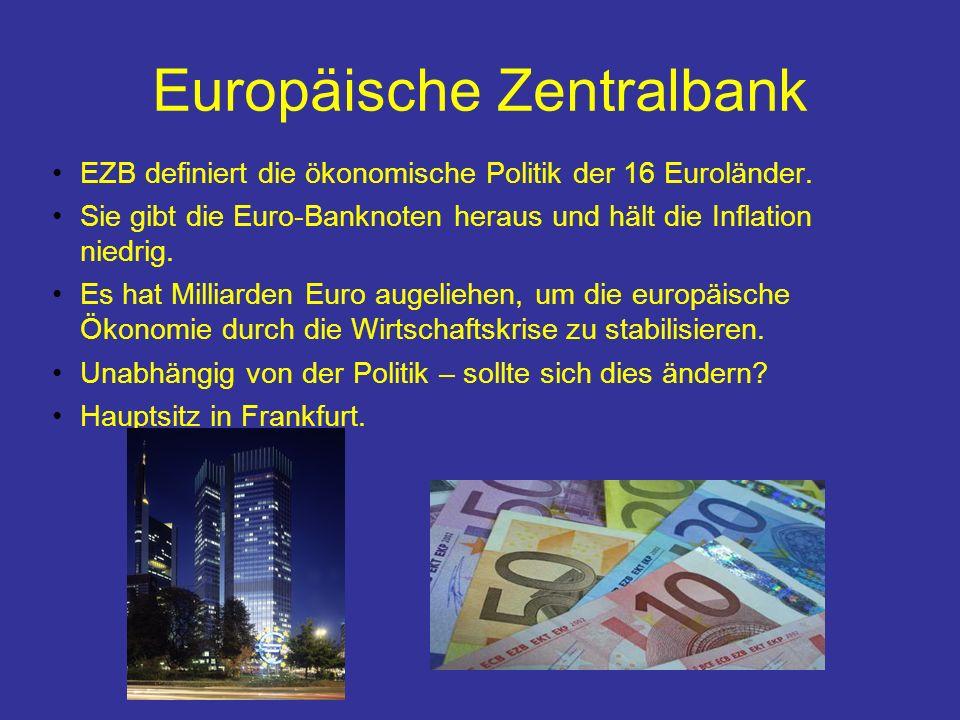 Europäische Zentralbank EZB definiert die ökonomische Politik der 16 Euroländer.