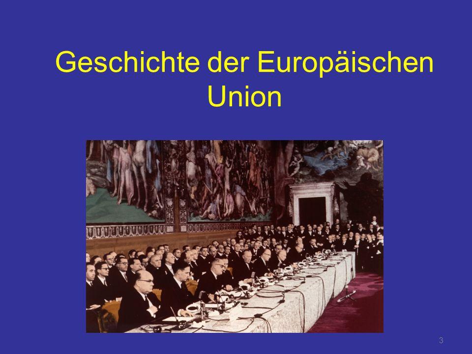 3 Geschichte der Europäischen Union