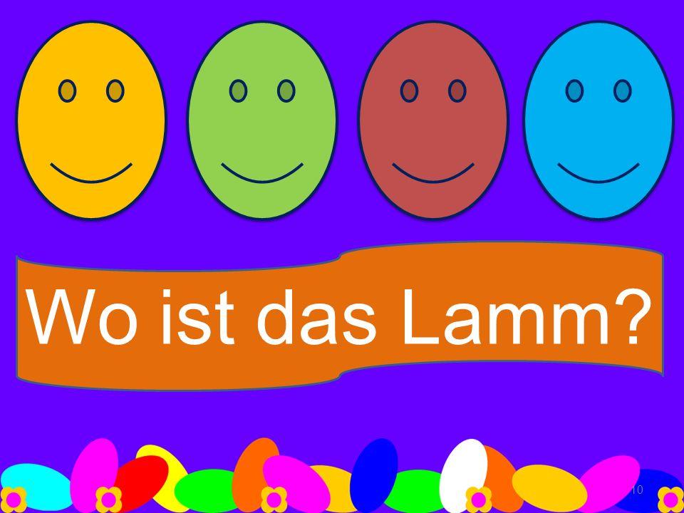 Wo ist das Lamm? 10