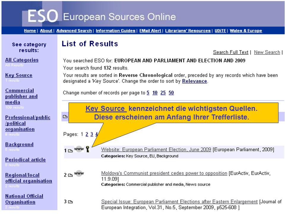 Key Source kennzeichnet die wichtigsten Quellen. Diese erscheinen am Anfang Ihrer Trefferliste.