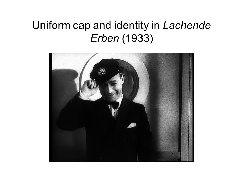 Uniform cap and identity in Lachende Erben (1933)