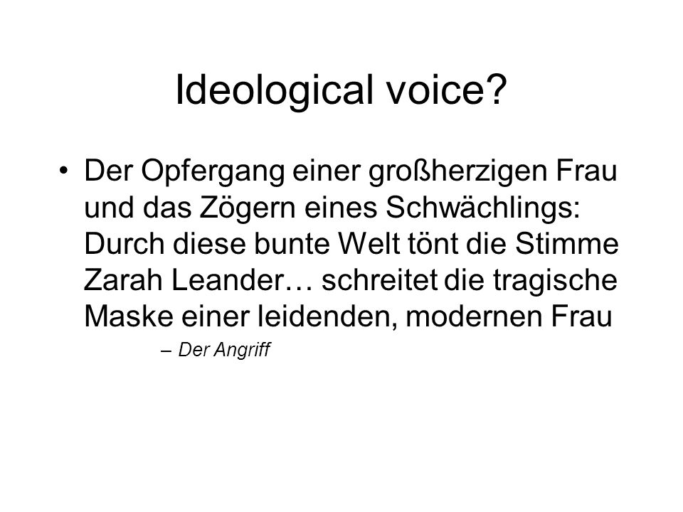 Ideological voice.
