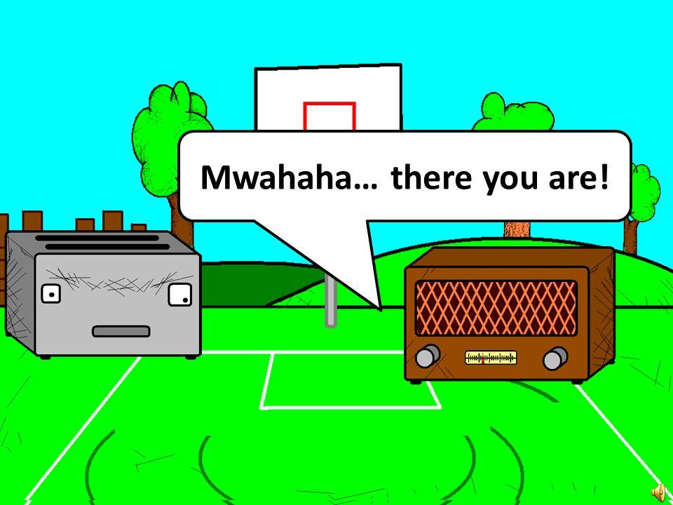Mwahaha… there you are!