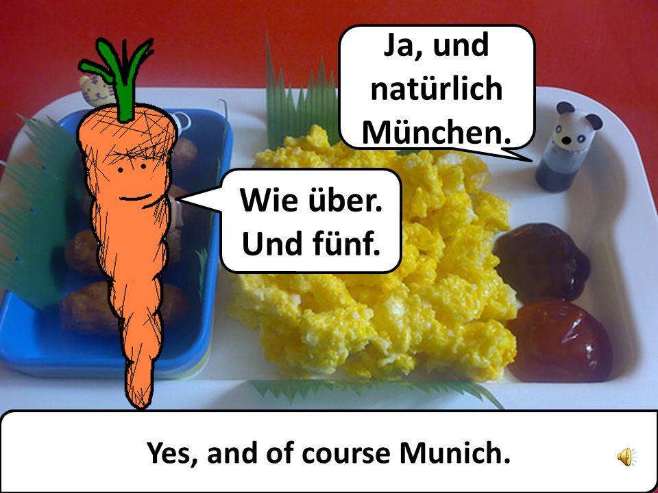 Ja. Müsli. Wie Frühstück. Yes. Muesli. Like breakfast.