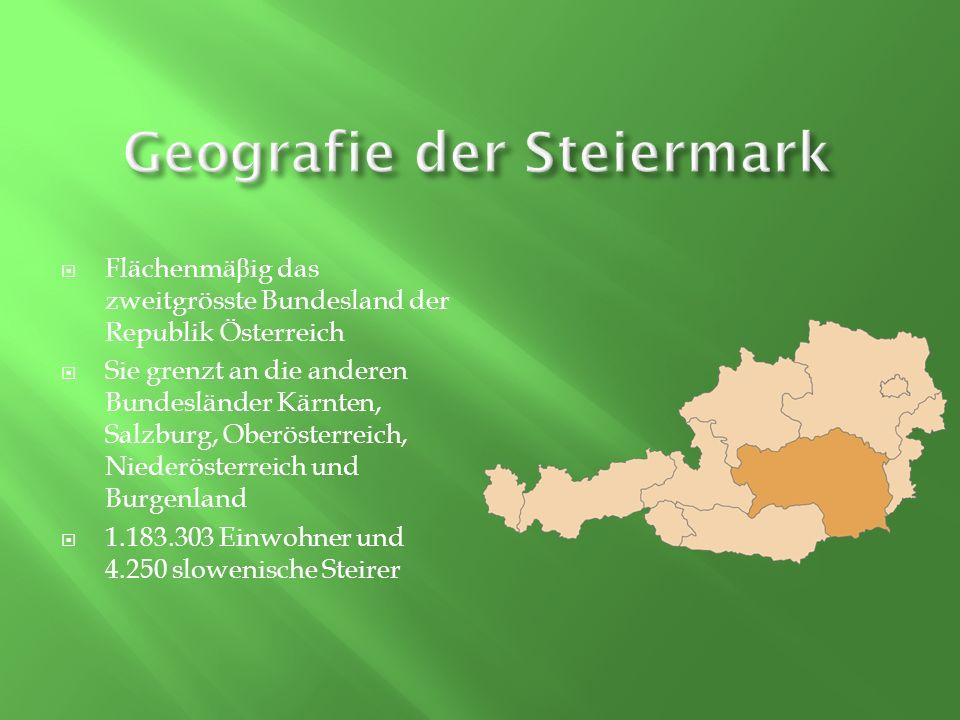 61% der Bodenfläche der Steiermark ist bewaldet Die Enns flie β t durch die Steiermark Bekannt als das alpine Bundesland wegen des Hochschwabs und der Rax