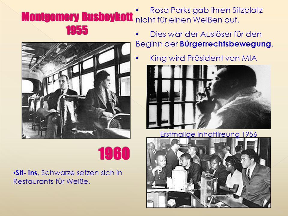 Rosa Parks gab ihren Sitzplatz nicht für einen Weißen auf.