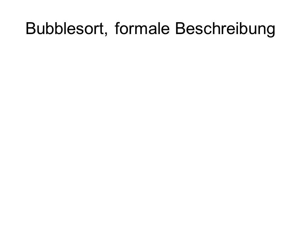 Bubblesort, formale Beschreibung