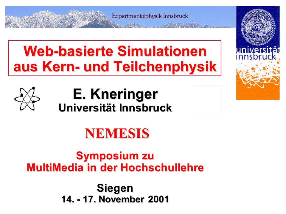 Web-basierte Simulationen aus Kern- und Teilchenphysik E.