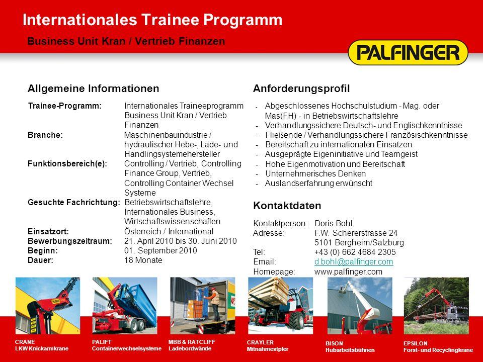 Internationales Trainee Programm Business Unit Kran / Vertrieb Finanzen CRANE LKW Knickarmkrane PALIFT Containerwechselsysteme MBB & RATCLIFF Ladebord