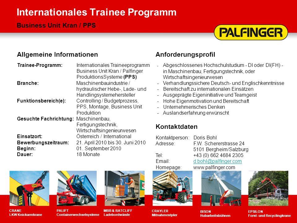 Internationales Trainee Programm Business Unit Kran / PPS CRANE LKW Knickarmkrane PALIFT Containerwechselsysteme MBB & RATCLIFF Ladebordwände CRAYLER