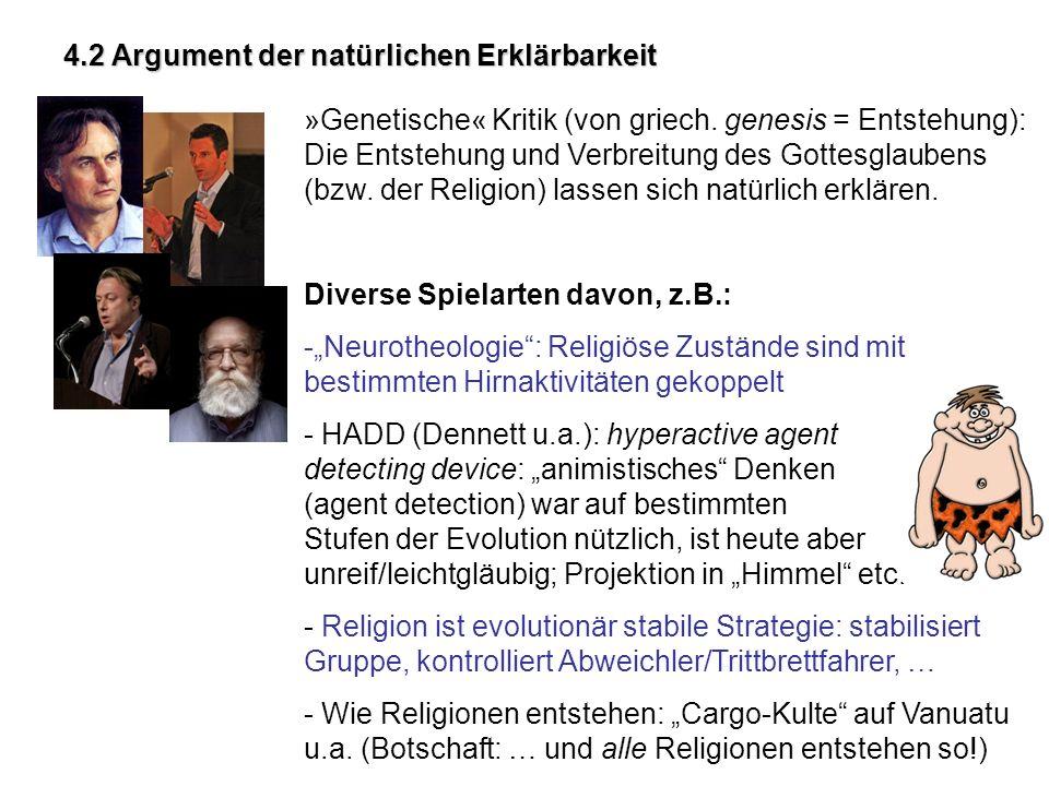 4.2 Argument der natürlichen Erklärbarkeit »Genetische« Kritik (von griech.