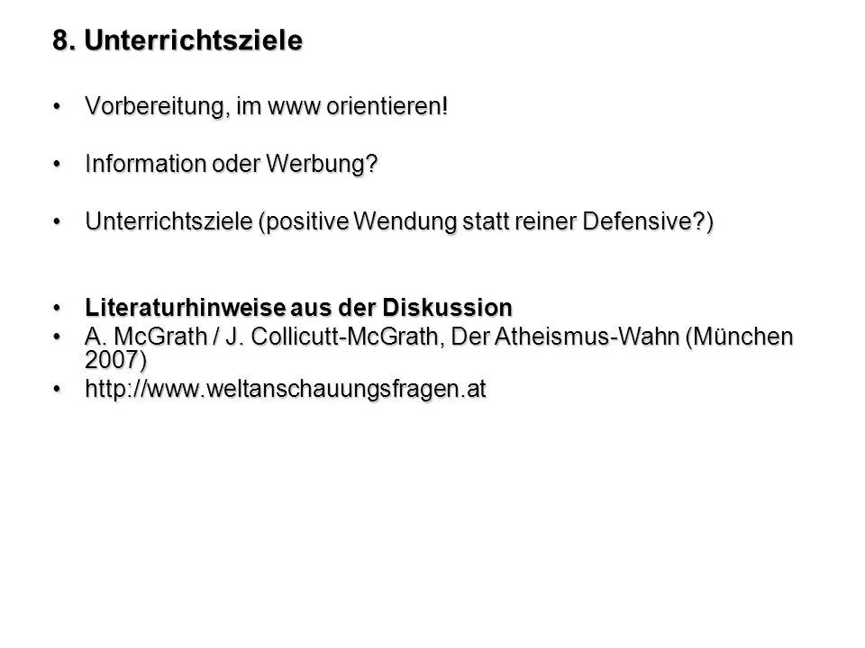 8.Unterrichtsziele Vorbereitung, im www orientieren!Vorbereitung, im www orientieren.