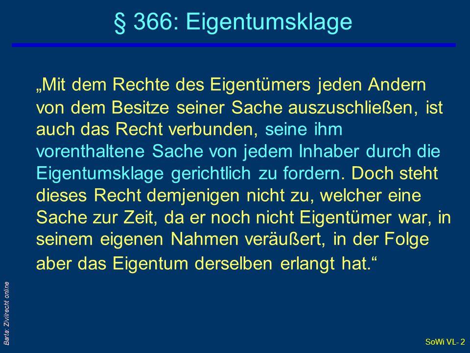 SoWi VL- 23 Barta: Zivilrecht online Wertsicherung (2) - Berechnung qBerechnungs- oder Aufwertungsformel nach der Statistik Austria: EAEA = V A = Index-Ausgangswert bei V-Schluß E = Index-Endwert im Aufwertungszeitpunkt V = Valorisierungsfaktor Beispiel: Mietzins bei V-Schluß (1.7.1997) = 250,- Diese ursprüngliche Forderung (= 250,- ) muß zum Aufwertungs- termin mit dem Valorisierungsfaktor (V) multipliziert werden Verbraucherpreisindex 96: Juni 1997: 101,2 Juni 2001: 107,2 107,2 102,2 = 1,05 250 x 1,05 = 262,50- = Mietzins ab 1.7.2001