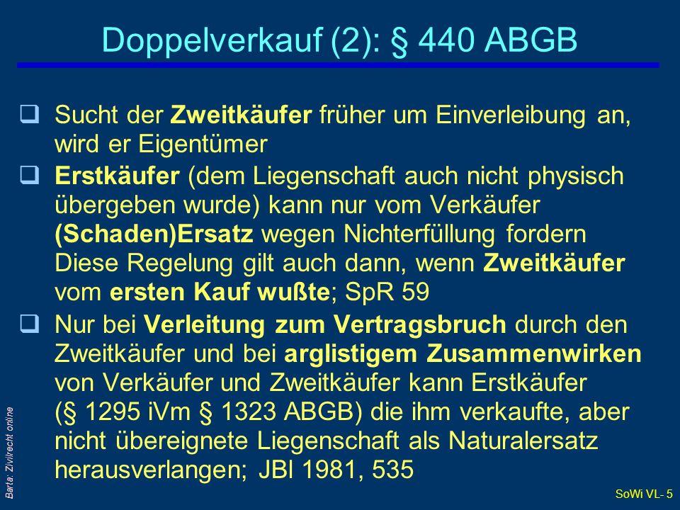 SoWi VL- 16 Barta: Zivilrecht online Angeld: § 908 ABGB (2) qDas Angeld ist aber von der Anzahlung (zB des Kaufpreises) zu unterscheiden.