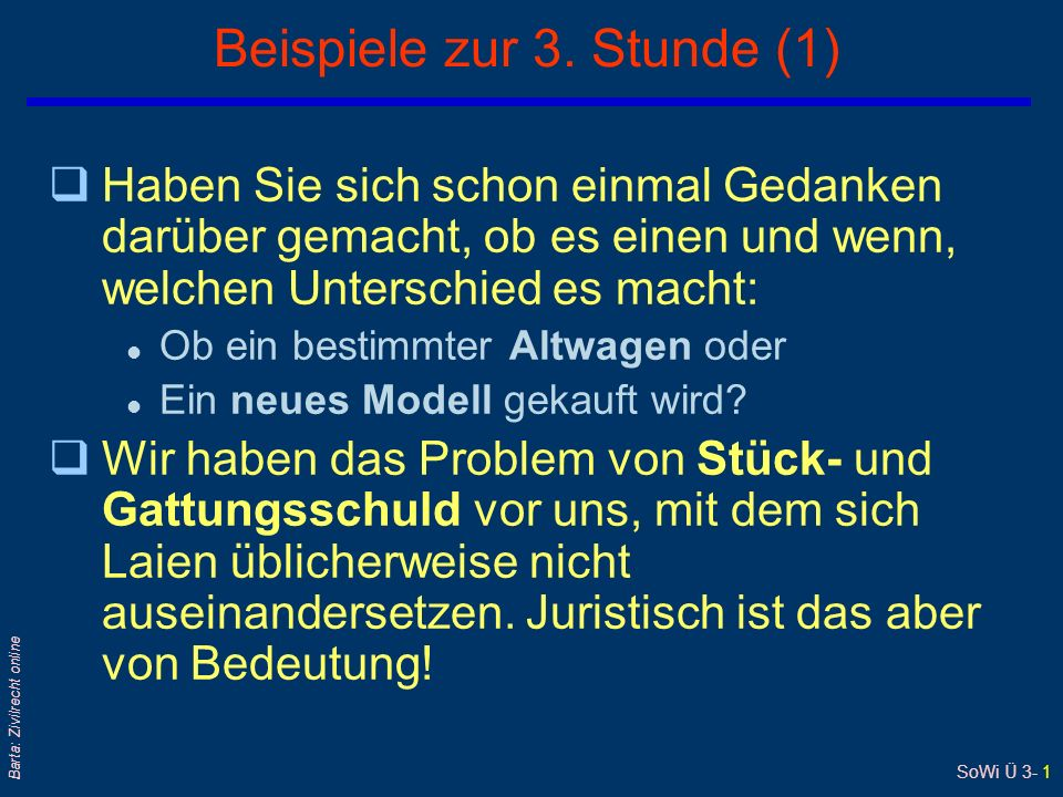 SoWi Ü 3- 1 Barta: Zivilrecht online Beispiele zur 3.