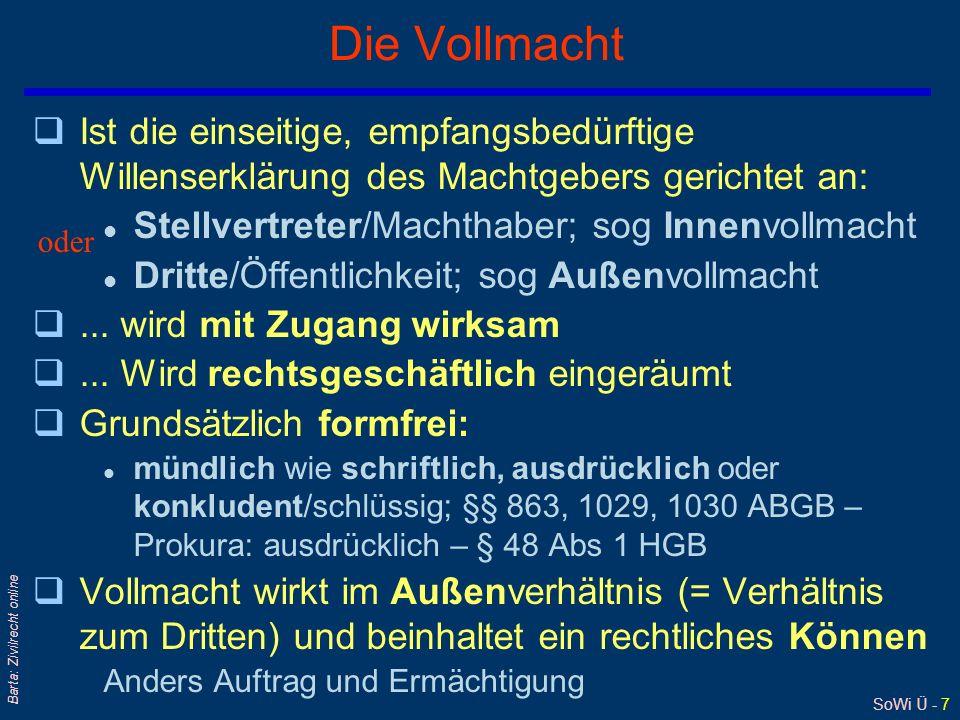 SoWi Ü - 8 Barta: Zivilrecht online Vollmachtserteilung - erfolgt entweder...