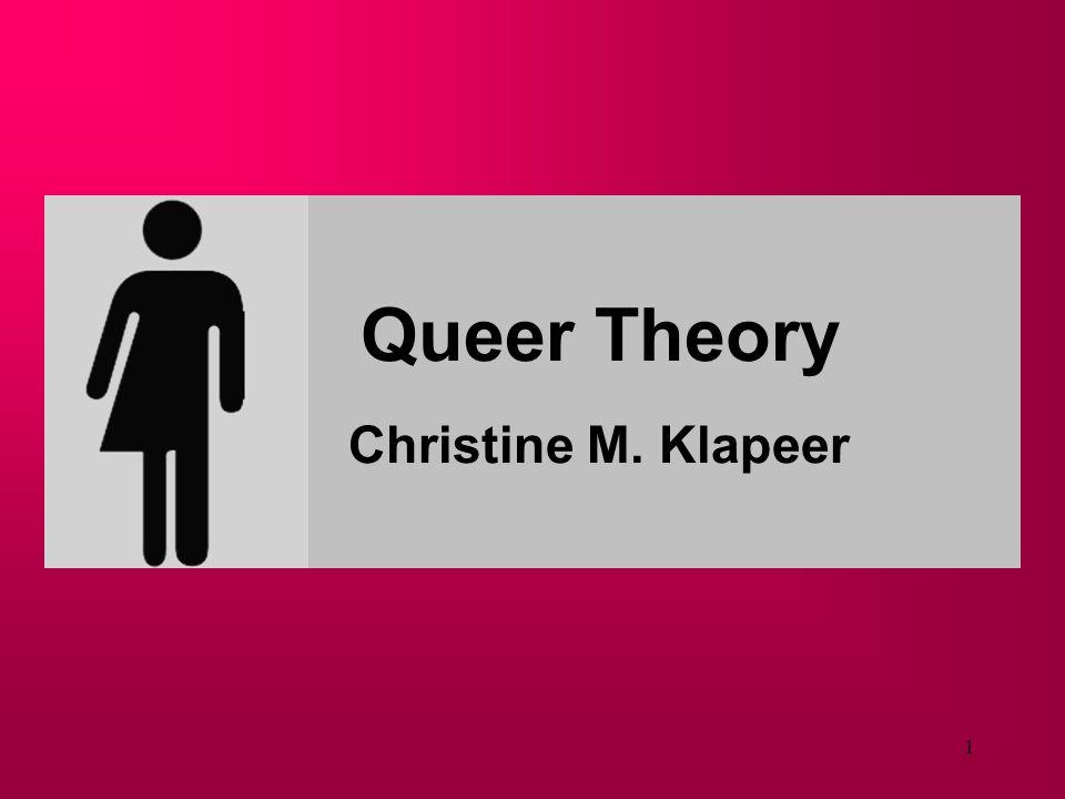 21 Heterosexualität wird begriffen als normatives gesellschaftliches Strukturprinzip Mit dem Begriff der Heteronormativität versucht Queer Theory Heterosexualität als Norm, Institution und Matrix sichtbar zu machen.