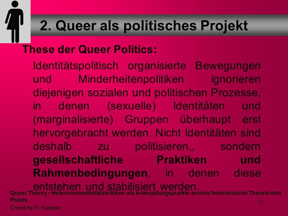 11 Sollte neben Lesben und Schwulen offen sein für:... Bi-Gendered Menschen, Bisexuelle, Transsexuelle, Transgenders, Intersexuelle, Cross Dressers, D