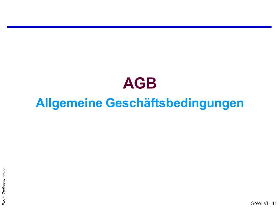SoWi VL- 11 Barta: Zivilrecht online AGB Allgemeine Geschäftsbedingungen