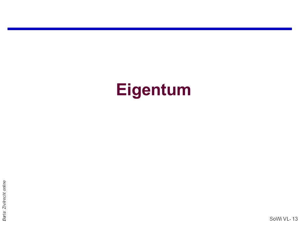 SoWi VL- 13 Barta: Zivilrecht online Eigentum