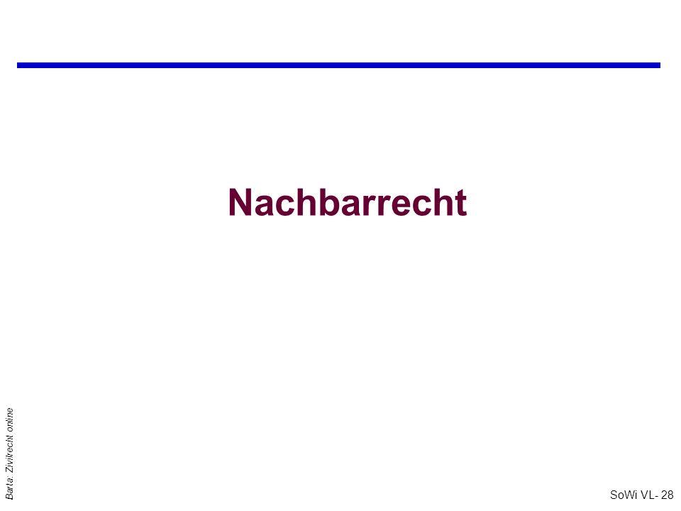 SoWi VL- 28 Barta: Zivilrecht online Nachbarrecht