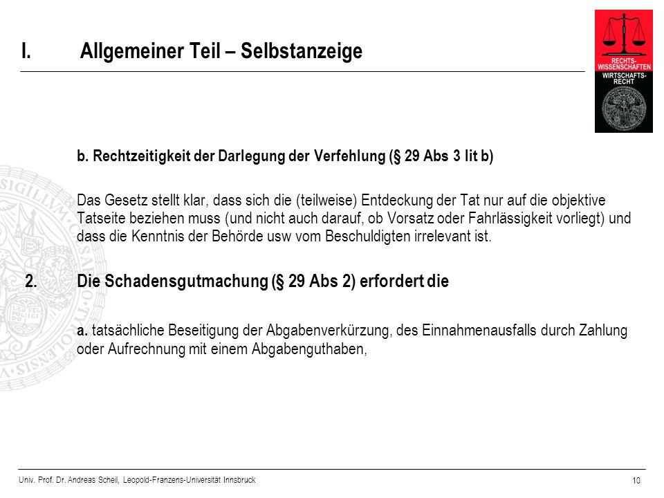 Univ. Prof. Dr. Andreas Scheil, Leopold-Franzens-Universität Innsbruck 10 I.Allgemeiner Teil – Selbstanzeige b. Rechtzeitigkeit der Darlegung der Verf