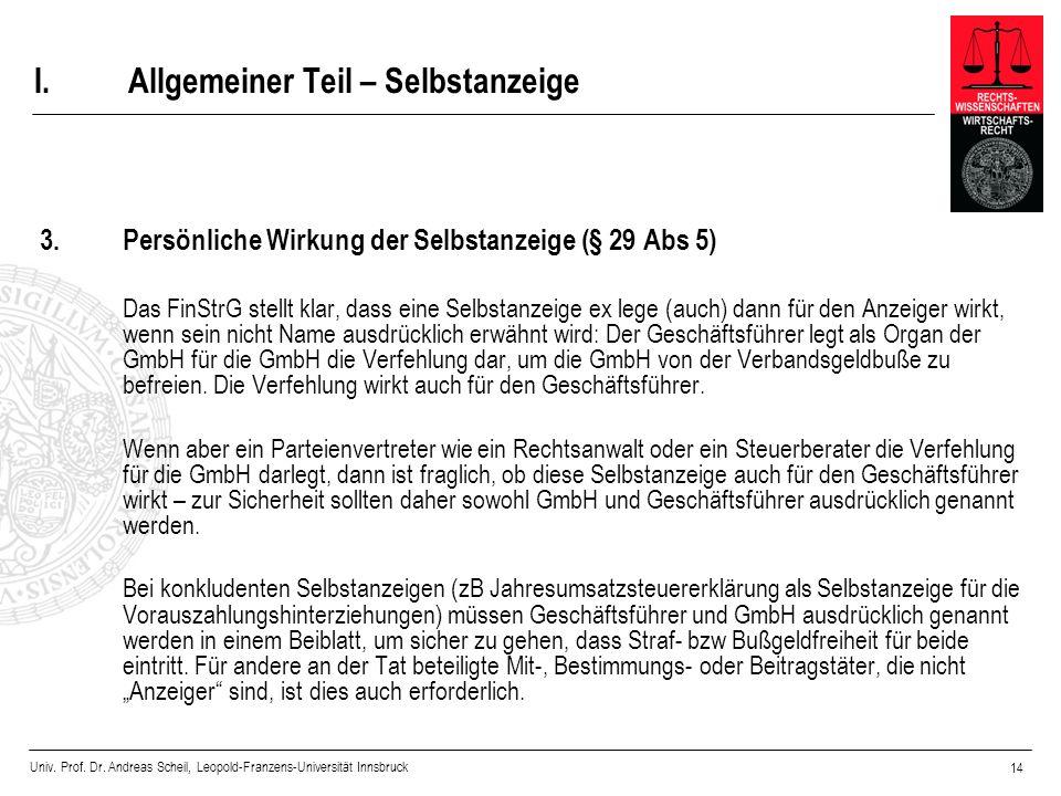 Univ. Prof. Dr. Andreas Scheil, Leopold-Franzens-Universität Innsbruck 14 I.Allgemeiner Teil – Selbstanzeige 3. Persönliche Wirkung der Selbstanzeige