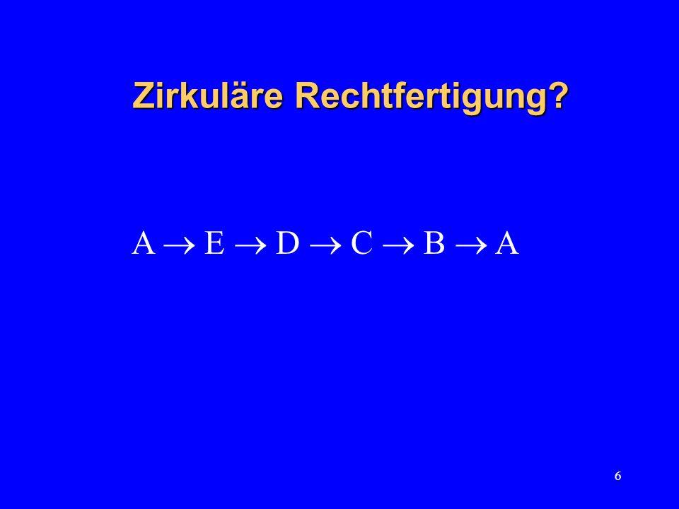 17 Kohärenztheorien: das Programm 1.