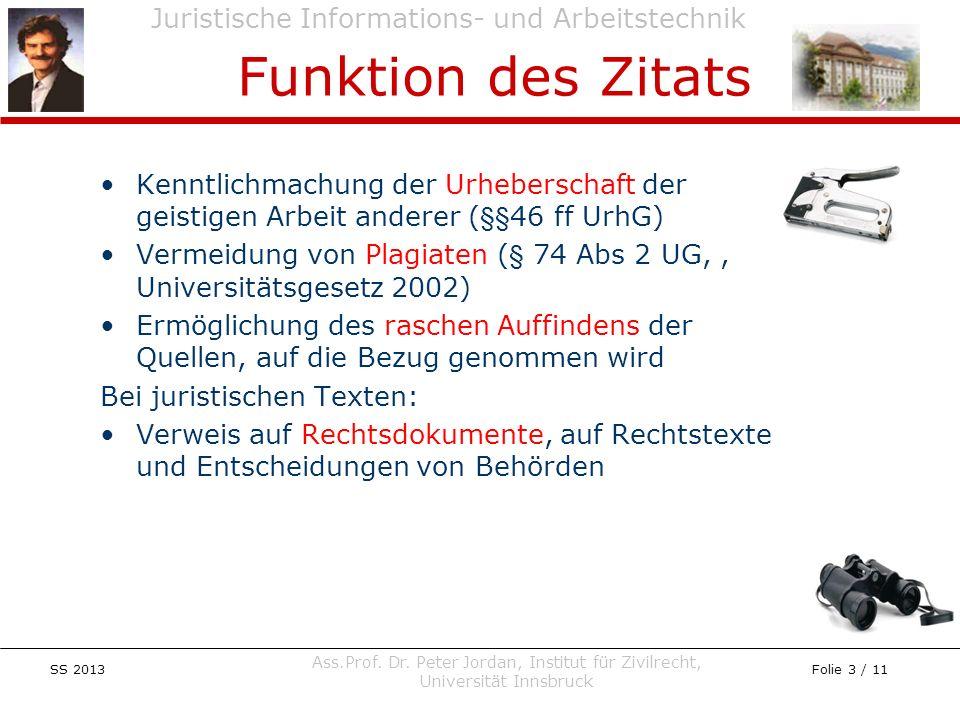 Juristische Informations- und Arbeitstechnik SS 2013 Ass.Prof. Dr. Peter Jordan, Institut für Zivilrecht, Universität Innsbruck Folie 3 / 11 Kenntlich