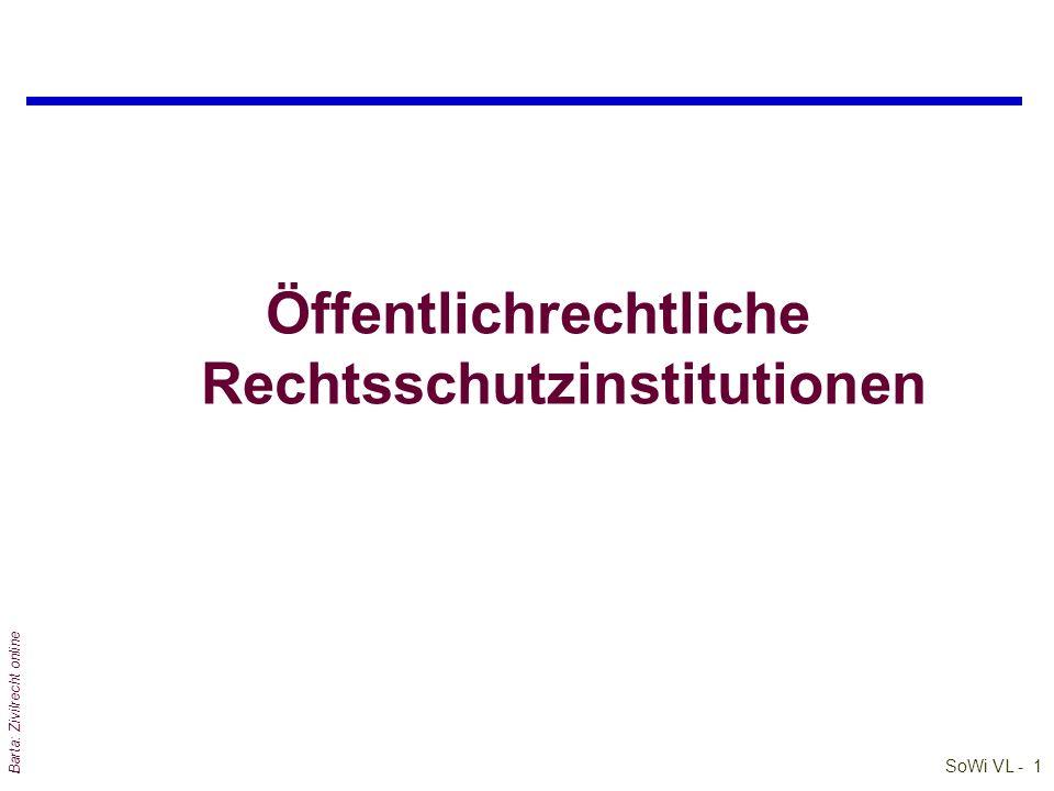 SoWi VL - 1 Barta: Zivilrecht online Öffentlichrechtliche Rechtsschutzinstitutionen