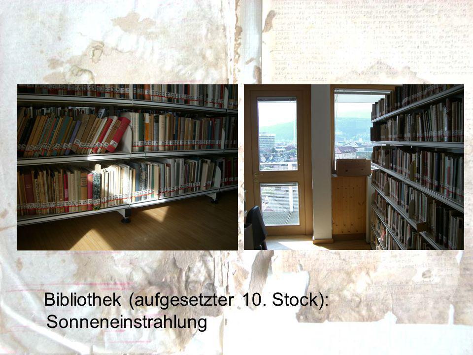 Bibliothek (aufgesetzter 10. Stock): Sonneneinstrahlung