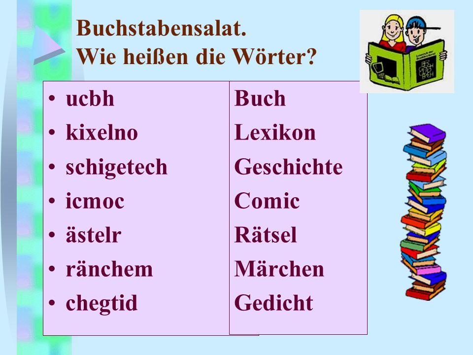 Buchstabensalat. Wie heißen die Wörter? ucbh kixelno schigetech icmoc ästelr ränchem chegtid Buch Lexikon Geschichte Comic Rätsel Märchen Gedicht