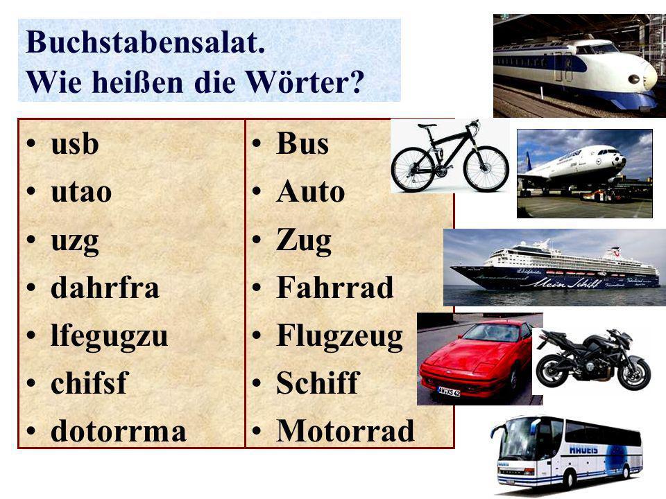Buchstabensalat. Wie heißen die Wörter? Bus Auto Zug Fahrrad Flugzeug Schiff Motorrad usb utao uzg dahrfra lfegugzu chifsf dotorrma