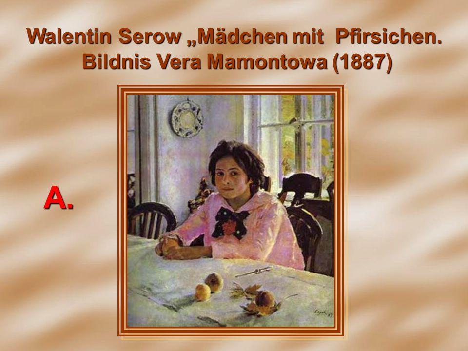 Walentin Serow Mädchen mit Pfirsichen. Bildnis Vera Mamontowa (1887) А.А.А.А.
