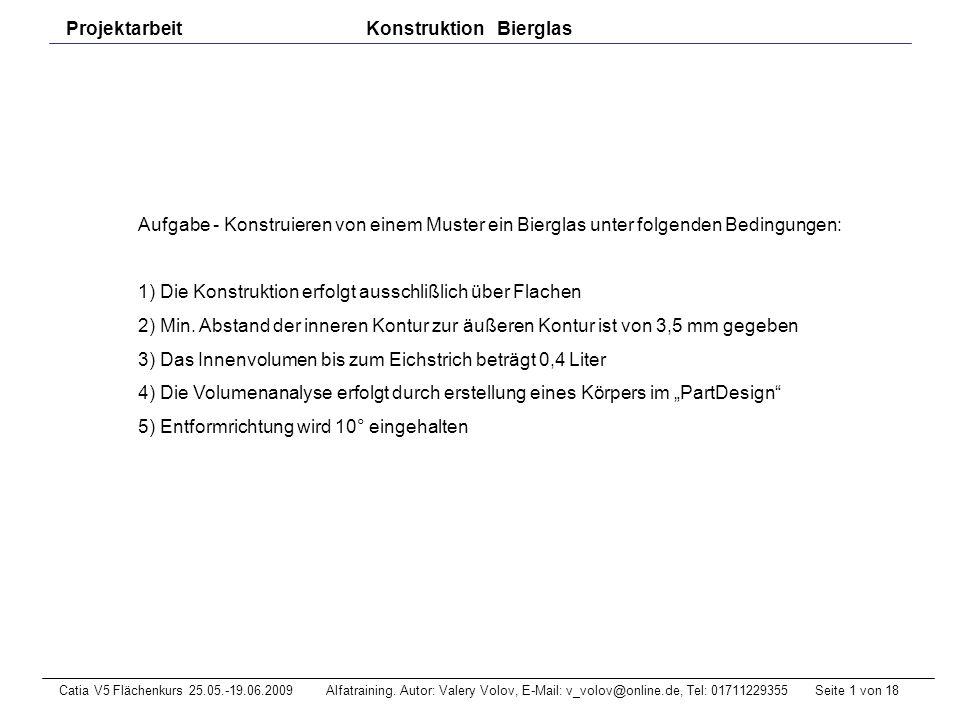 Seite 2 von 18Catia V5 Flächenkurs 25.05.-19.06.2009 Alfatraining.