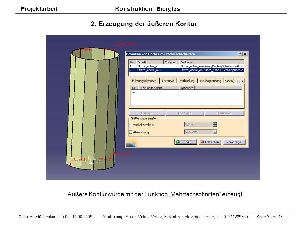 Seite 14 von 18Catia V5 Flächenkurs 25.05.-19.06.2009 Alfatraining.