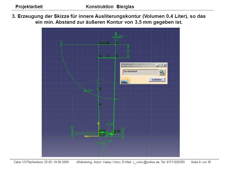 Seite 5 von 18Catia V5 Flächenkurs 25.05.-19.06.2009 Alfatraining.