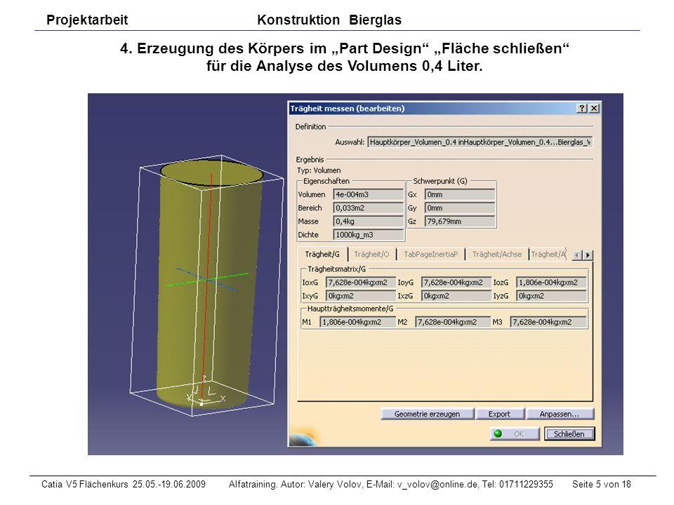 Seite 6 von 18Catia V5 Flächenkurs 25.05.-19.06.2009 Alfatraining.