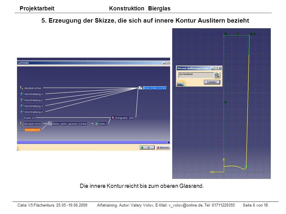 Seite 7 von 18Catia V5 Flächenkurs 25.05.-19.06.2009 Alfatraining.
