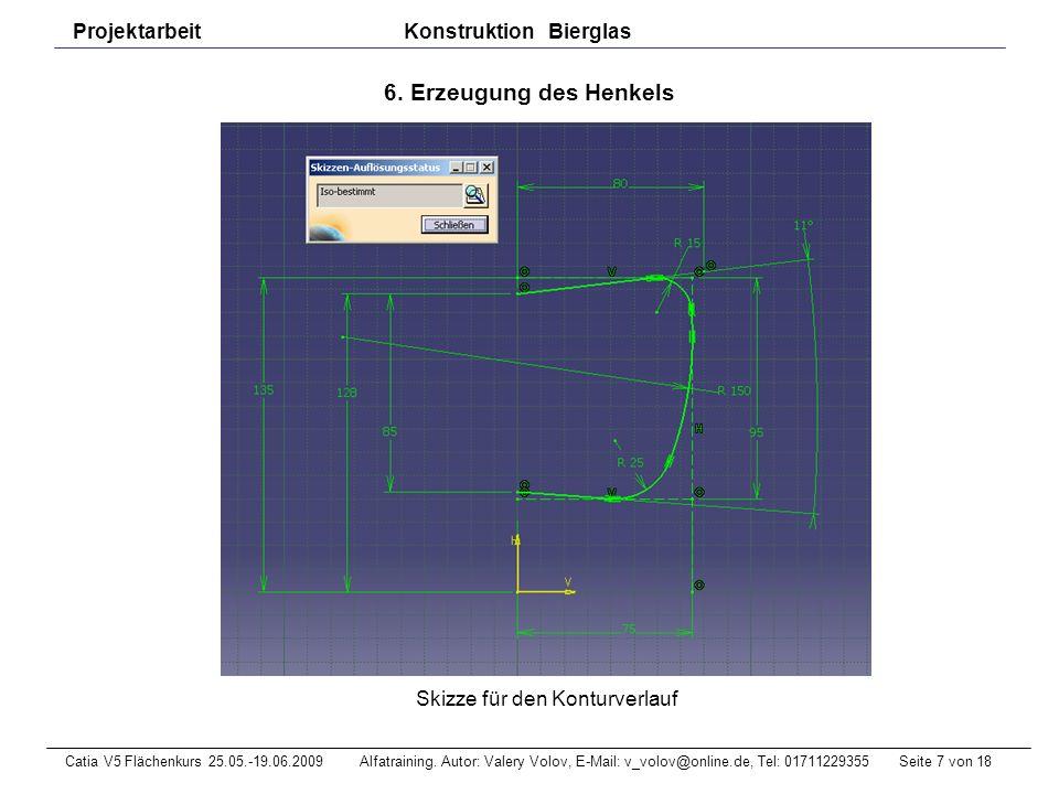 Seite 18 von 18Catia V5 Flächenkurs 25.05.-19.06.2009 Alfatraining.
