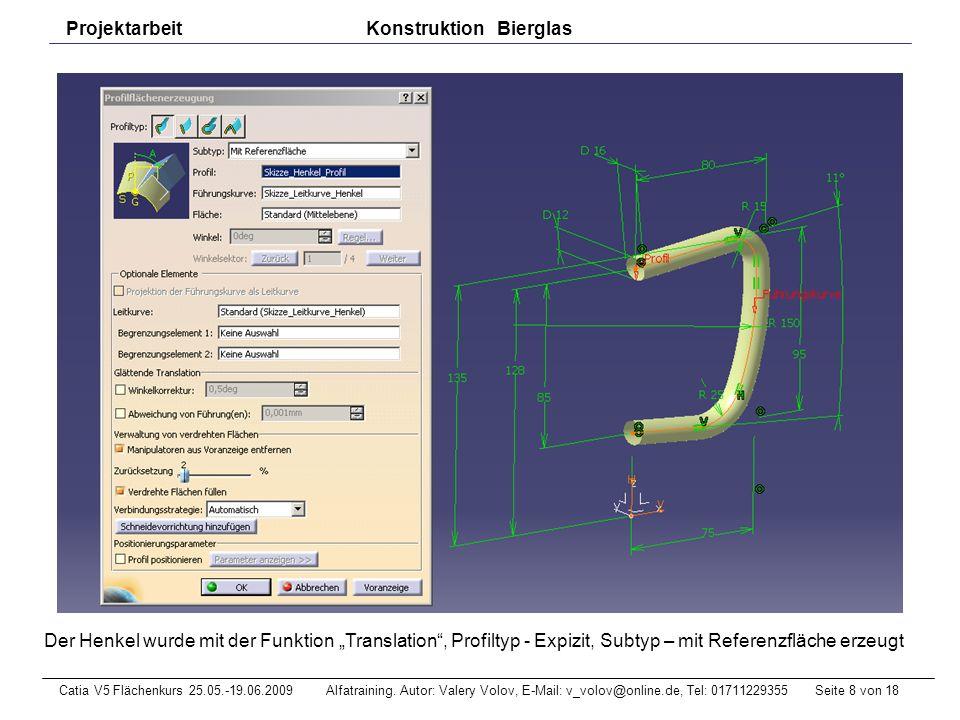 Seite 9 von 18Catia V5 Flächenkurs 25.05.-19.06.2009 Alfatraining.