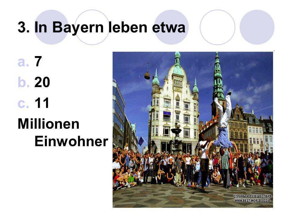 Möchtest du Bayern besuchen? a. Ja b. Nein c. Weiß noch nicht