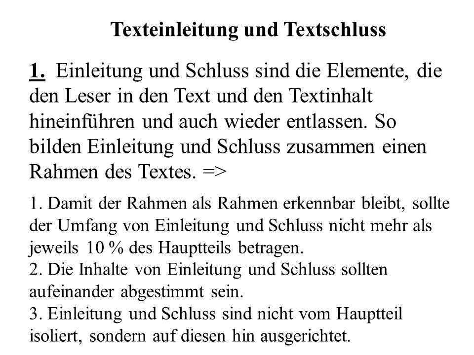 Texteinleitung und Textschluss 1.