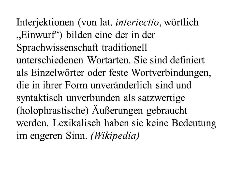Interjektionen (von lat.